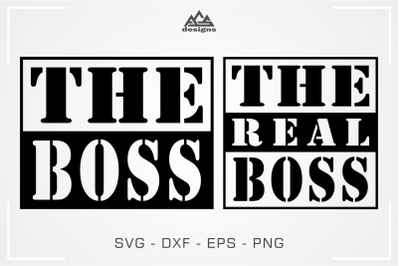 The Boss The Real Boss Couple Svg Design