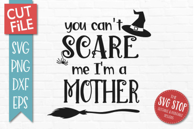 Scare Mother-Halloween SVG Cut File