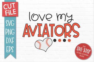 Love My Aviators-Baseball SVG Cut File