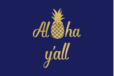 Aloha Yall Pineapple Cut File, Aloha Hawaii SVG