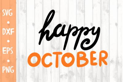 Happy october SVG CUT FILE