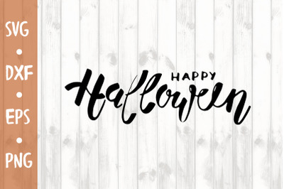 Happy halloween SVG CUT FILE
