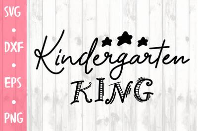 Kindergarten king SVG CUT FILE