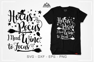 Hocus Pocus Wine to Focus Svg Design