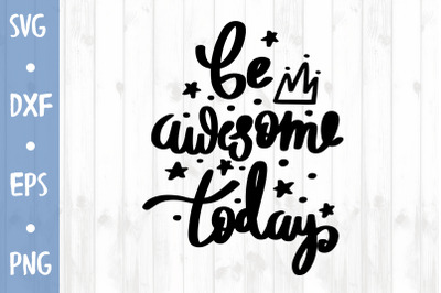 Be awesome SVG CUT FILE
