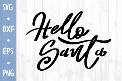 Hello Santa SVG CUT FILE
