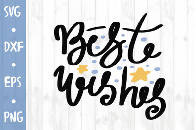 Best wishes SVG CUT FILE