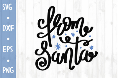 From Santa SVG CUT FILE