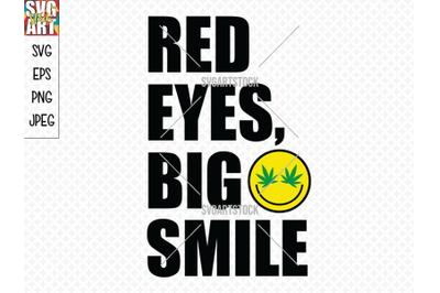 Red Eyes Big Smile