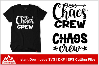 Chaos Crew Svg Design