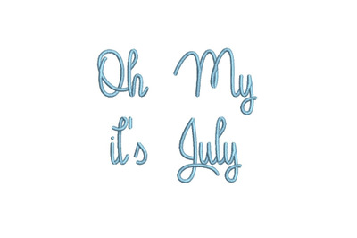 Oh My It's July 15 sizes embroidery font (MHA)