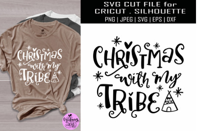 Christmas with my tribe svg, christmas svg