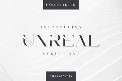 Unreal serif font - Latin & Cyrillic