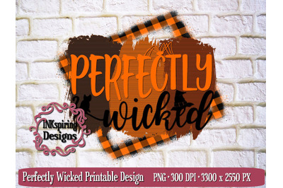 Perfectly Wicked PNG, JPG Printable