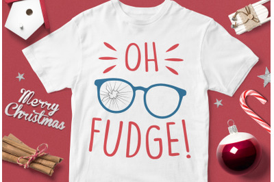 Oh Fudge - funny christmas quotes svg
