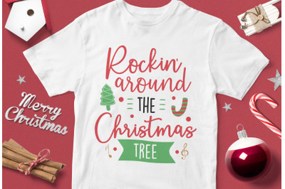 Rokin' Around The Christmas Tree - funny christmas quotes svg