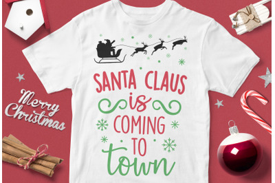 Santa Claus Is Coming To Town - funny christmas quotes svg