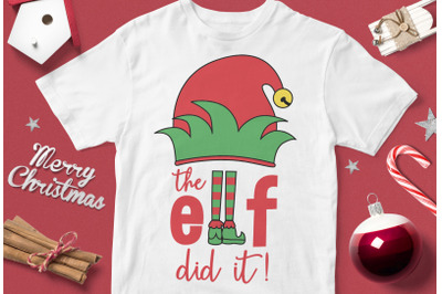 The Elf Did it - funny christmas quotes svg