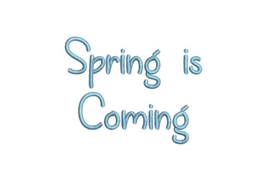 Spring is Coming 15 sizes embroidery font (MHA)