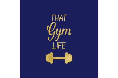 That Gym Life SVG, Fitness Svg, Gym Chic Svg