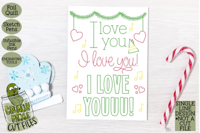 Foil Quill Christmas Card - I Love You Elf Phrase