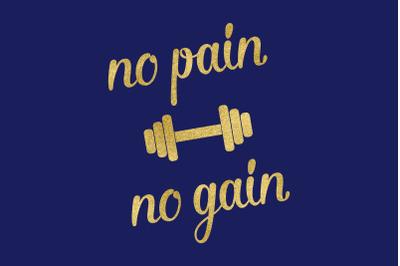 No Pain No Gain SVG