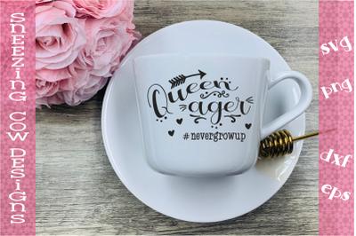 Queenager  #nevergrowup