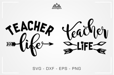 Teacher Life - Teacher School Svg Design