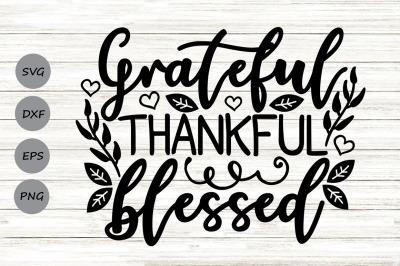 Grateful Thankful Blessed Svg, Thanksgiving Svg, Fall Svg, Autumn Svg.