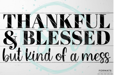 Thankful & Blessed Thanksgiving SVG