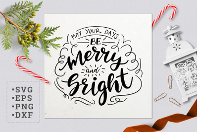 May your days be merry and bright SVG