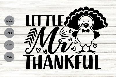Little Mr Thankful Svg, Thanksgiving svg, Thanksgiving Turkey Svg.