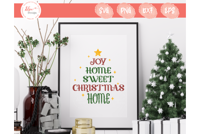 Home Sweet Christmas Home SVG