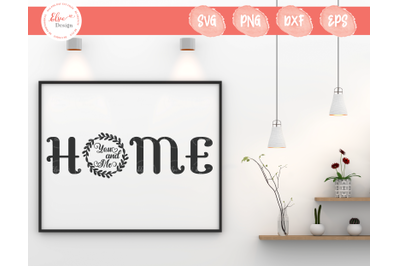 Home You And Me SVG