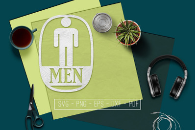 Men Sign Papercut Template, Toilet Decor, SVG, PDF, DXF