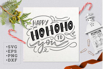 Happy HOHOHO to you SVG
