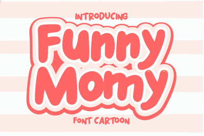 Funny Momy | Font Cartoon