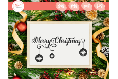 Merry Christmas With Christmas Ornaments SVG
