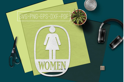 Women Sign Papercut Template, Toilet Decor, SVG, PDF, DXF