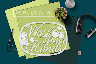 Wash Your Hands Papercut Template, Bathroom Decor, SVG, PDF