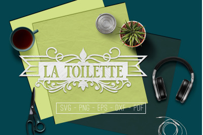 La Toilette Sign Papercut Template, Toilet Decor, SVG, PDF