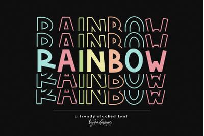 Rainbow - Fun Stacked Font