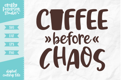 Coffee Before Chaos SVG DXF
