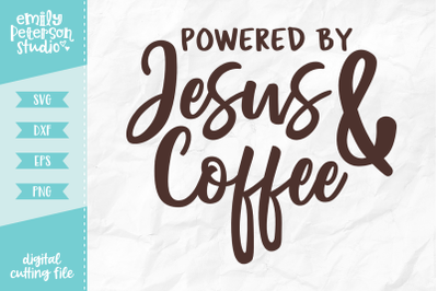 Powered By Jesus and Coffee SVG DXF