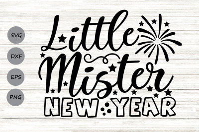 Little Mister New Year svg, new years svg, 1st new year svg.