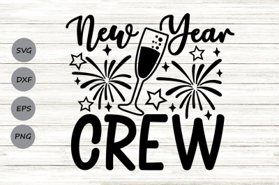 new year crew svg, new years svg, new years eve svg, happy new year.