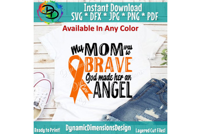God Made her an Angel svg, My Mom, Brave svg, Fight for a Cure svg, Le