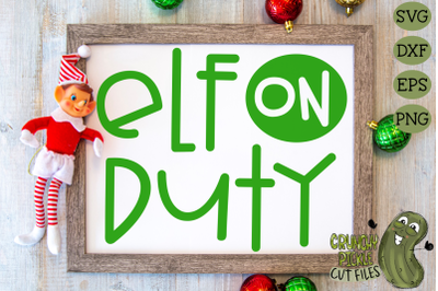 Christmas SVG File - Elf on Duty
