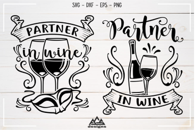 Partner In Wine - Wine Quotes Svg Design