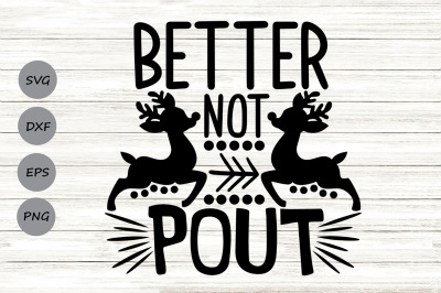 Better Not Pout Svg, Christmas Svg, Santa Svg, Merry Christmas Svg.